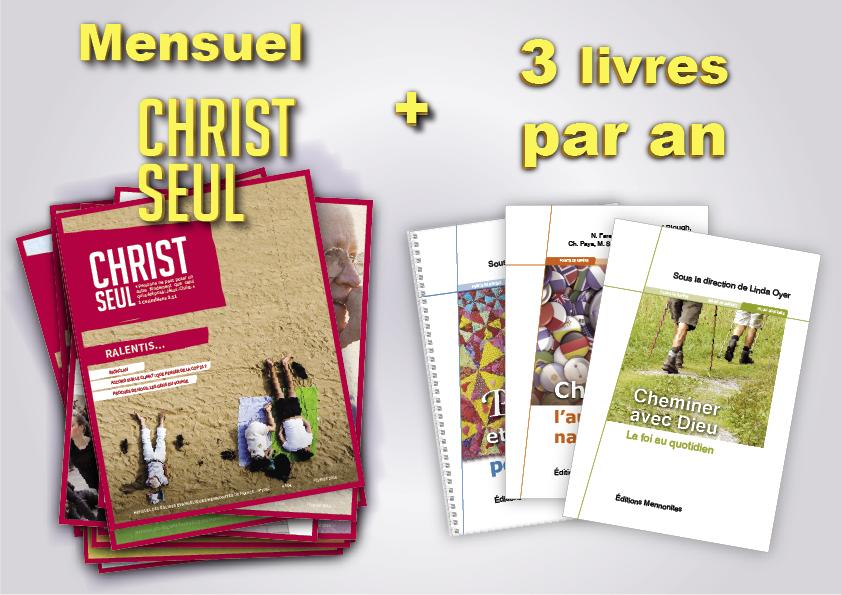 Abonnement 1 an à Christ Seul et aux Dossiers de Christ Seul