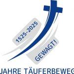 Osez ! 500 ans du mouvement anabaptiste : un regard sur le passé et l'avenir