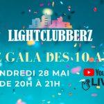 Gala des 10 ans des LightClubberz